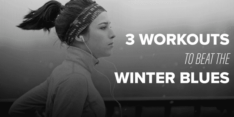 top 3 workouts to beat the winter blues